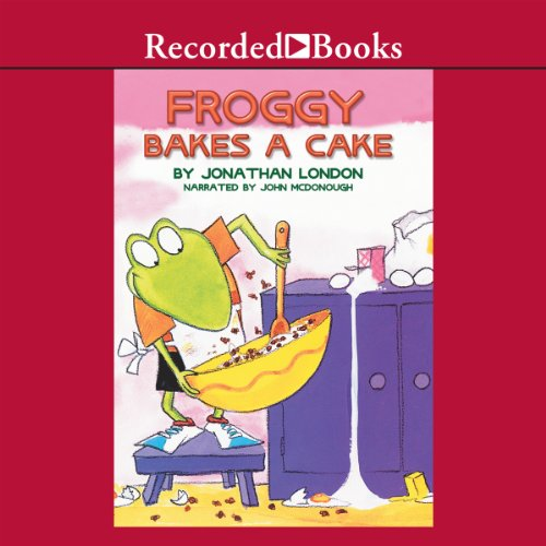 Froggy Bakes a Cake audiobook cover art