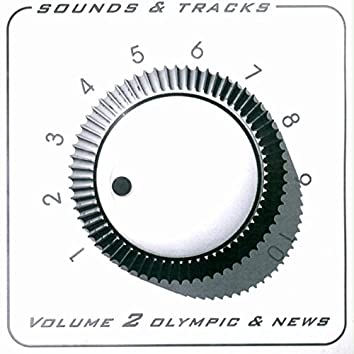 Sounds & Tracks Volume 2 (Olympic & News)