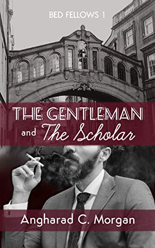 Bed Fellows 1: The Gentleman and The Scholar (English Edition)