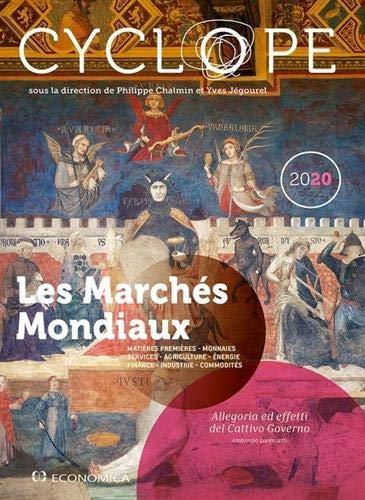 Cyclope-les Marches Mondiaux 2020: 34e rapport sur les cycles et les orientations des produits et des échanges