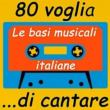 80...voglia di cantare. Le basi musicali Italiane