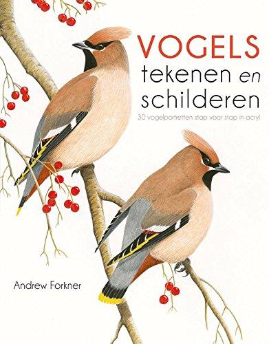 Vogels tekenen en schilderen: vogelportretten stap voor stap in acryl
