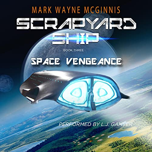Space Vengeance Audiobook By Mark Wayne McGinnis cover art