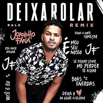 Deixa Rolar (Remix)
