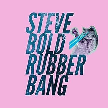 Rubber Bang