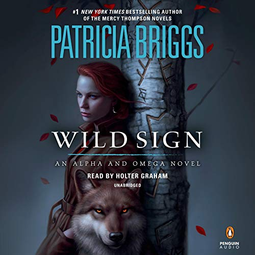 Wild Sign: Alpha and Omega, Book 6