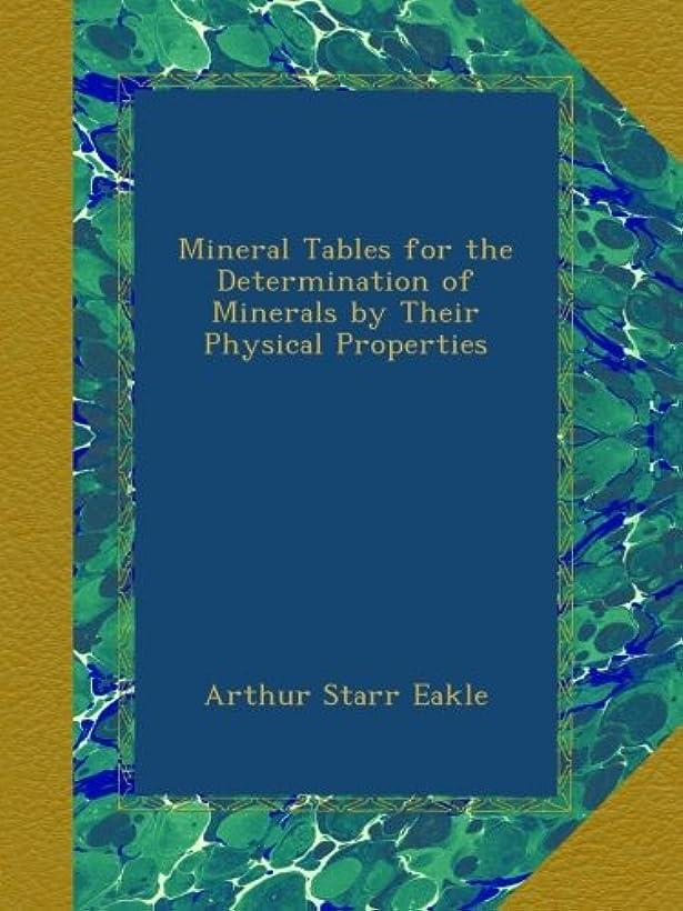 施しオアシス酒Mineral Tables for the Determination of Minerals by Their Physical Properties
