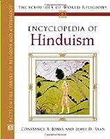 Encyclopedia Of Hinduism (Encyclopedia of World Religions)
