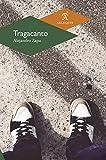Tragacanto (Spanish Edition)