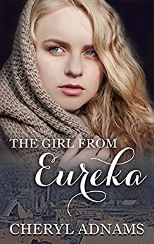 The Girl From Eureka by [Cheryl Adnams]