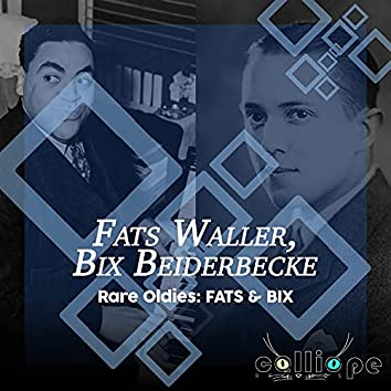 Rare Oldies: Fats & Bix