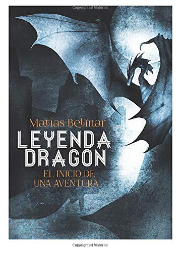 Leyenda Dragon: El inicio de una aventura
