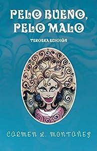 Download PDF Pelo bueno pelo malo Spanish Edition | HMW-Book