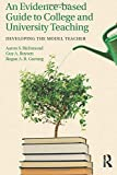 Image of An Evidence-based Guide to College and University Teaching: Developing the Model Teacher