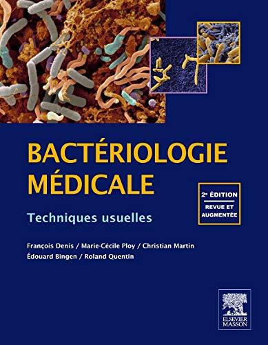 Bactériologie médicale: Techniques usuelles
