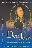 Don José: La vida de San Martín (Versión para Kindle)