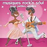 Musiques Rock'n Soul pour Petites Oreilles
