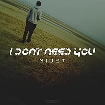 I Don't Need You EP