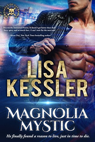 Magnolia Mystic (Sentinels of Savannah Book 1) by [Lisa Kessler]