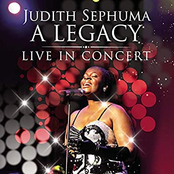 A LEGACY: LIVE IN CONCERT