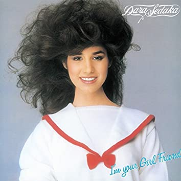 I'm Your Girl Friend ( 2017 Remaster )
