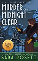 Murder on a Midnight Clear: A 1920s Christmas Mystery (High Society Lady Detective)