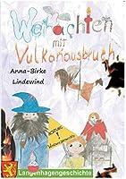 Weihnachten mit Vulkanausbruch: Eine Geschichte aus Langenhagen