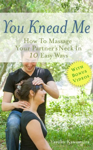 New You Knead Me: How To Massage Your Partner's Neck In 10 Easy Ways