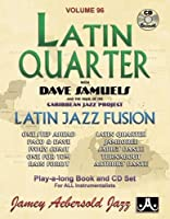 Latin Quarter With Dave Samuels & the Carribean Jazz Project
