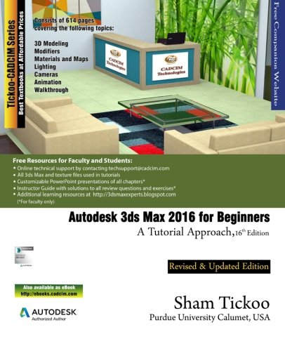 Mun Ebook Autodesk 3ds Max 2016 For Beginners A Tutorial Approach By Prof Sham Tickoo Purdue Univ Cowyfms
