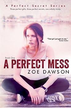 A Perfect Mess (Hope Parish Novels Book 1) by [Zoe Dawson]