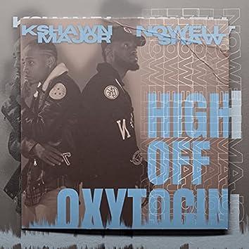 High off Oxytocin