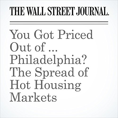 You Got Priced Out of ... Philadelphia? The Spread of Hot Housing Markets copertina