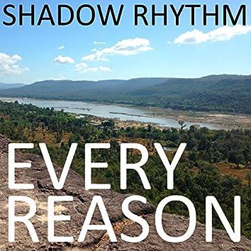 Every Reason