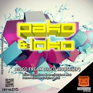 Disco Freak Disco House
