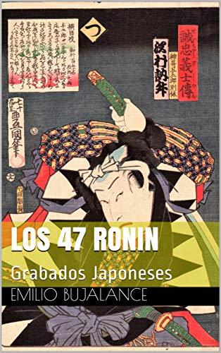 Los 47 Ronin: Grabados Japoneses (Ukiyo-e nº 2)