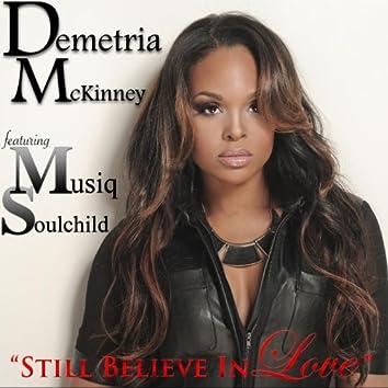 Still Believe in Love (feat. Musiq Soulchild)