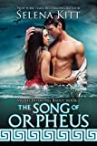 The Song of Orpheus (Myths Behaving Badly Book 2)
