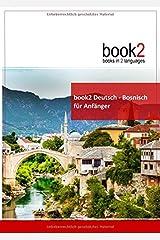 book2 Deutsch - Bosnisch fuer Anfaenger: Ein Buch in 2 Sprachen ペーパーバック