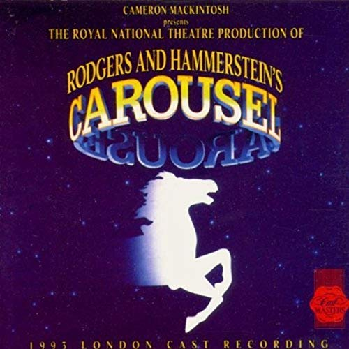 Carousel (1993 London Cast Recording)