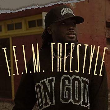 T.F.I.M Freestyle