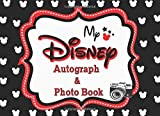 My Disney Autograph & Photo Book: 2020 Magic Character Signatures Journal with a Double Page for 52 Character Parks 105 Page Disney World and Disneyland Parks Best Gift Vacation