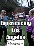 Experiencing Los Angeles