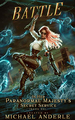 Battle (Her Paranormal Majesty's Secret Service Book 5) (English Edition)