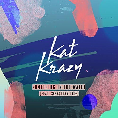 Kat Krazy feat. Sebastian Tree