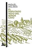 El disputado voto del señor Cayo (Contemporánea)