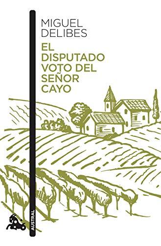 El disputado voto del señor Cayo de Miguel Delibes