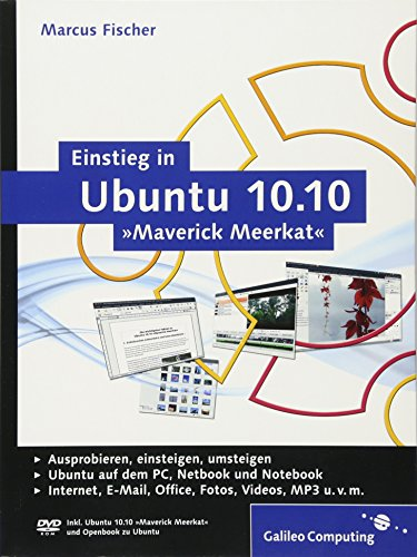 Einstieg in Ubuntu 10.10 »Maverick Meerkat« (Galileo Computing)