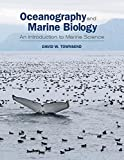 Oceanography and Marine Biology: An Introduction to Marine Science