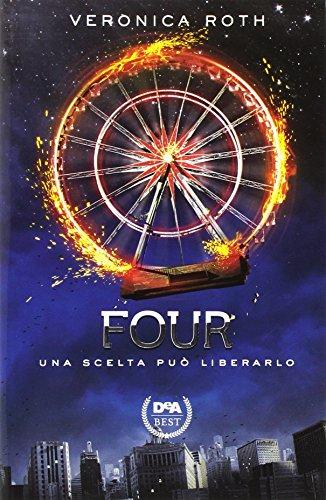Four: Una scelta può liberarlo